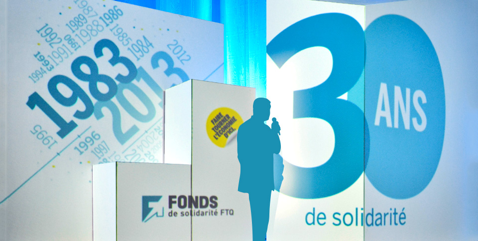 Fonds de solidarité FTQ - Rencontre nationale 2013 (30 ans du Fonds)